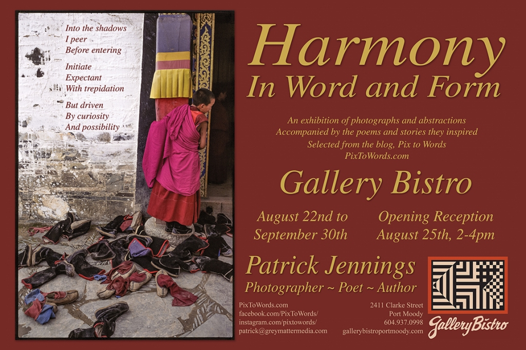 Harmony in Word and Form: 2018 Gallery Exhibit featuring Pix to Words photographs, stories and poetry.